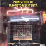 MASURAREA PARAMETRILOR DE CONDUCTIE LA GaAs PRIN STUDII DE MAGNETOREZISTENTA de VICTOR CIUPINA - Carte Fizica
