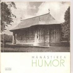 (C4305) MANASTIREA HUMOR DE STEFAN BALS, EDITURA MERIDIANE, 1965 - Ghid de calatorie