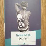IRVINE WELSH - DAVAISTII (Polirom, 2013)