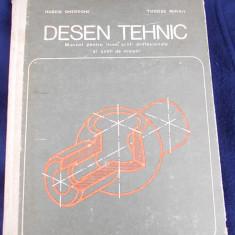 DESEN TEHNIC - HUSEIN GHEORGHE , TUDOSE MIHAIL