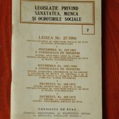 Carte - Legea privind sanatatea munca si ocrotirile sociale - 1972 - 112 pagini