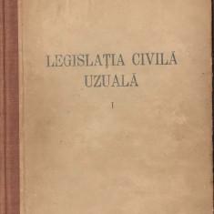 (C4287) LEGISLATIA CIVILA UZUALA, VOL.1, EDITURA STIINTIFICA, 1956, TEXTE OFICIALE CU MODIFICARILE PANA LA DATA DE 1 AUGUST 1956 - Carte Politica