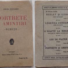 Mircea Radulescu , Portrete si amintiri , Schite , 1924 , prima editie ; Caragiale , Teiul lui Eminescu, Alta editura
