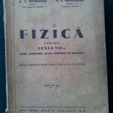 Manual de FIZICA pentru clasa a VII-a de profesor N. T. Negulescu 1935 - Manual scolar, Clasa 7