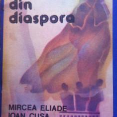 SCRIERI DIN DIASPORA - Mircea Eliade, Ioan Cusa, Mircea Vulcanescu - Filosofie
