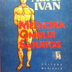 MEDICINA OMULUI SANATOS - Aurel Ivan