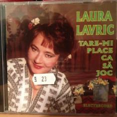 LAURA LAVRIC -TARE-MI PLACE CA SA JOC -ELECTRECORD - (CD NOU, SIGILAT) - Muzica Populara
