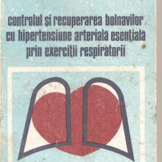 (C4322) CONTROLUL SI RECUPERAREA BOLNAVILOR CU HIPERTENSIUNE ARTERIALA ESENTIALA PRIN EXERCITII RESPIRATORII DE ROMAN VLAICU, EDITURA DACIA, 1988 - Carte Cardiologie