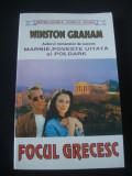 WINSTON GRAHAM - FOCUL GRECESC, Alta editura