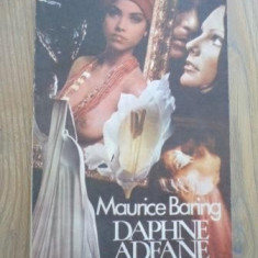 Maurice Baring - Daphne Adeane - Roman, Anul publicarii: 1991
