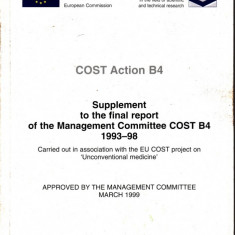 SUPPLEMENT TO THE FINAL RAPORT OF THE MANAGEMENT COMITTEE COST B4 1993-1998 (IN LIMBA ENGLEZA) - Carte in engleza