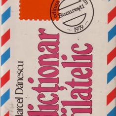 Marcel Danescu-Dictionar filatelic - Dictionar ilustrat