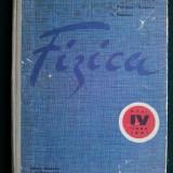 Manual de fizica Anul VI liceu, real Ed. didactica si pedagogica Bucuresti 1975 - Manual scolar, Clasa 7