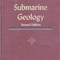 SUBMARINE GEOLOGY de FRANCIS P. SHEPARD (IN LIMBA ENGLEZA) - Carte in engleza