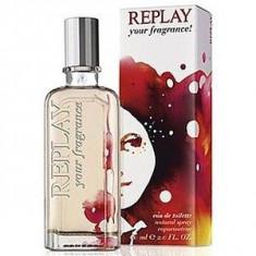 Replay Your Fragrance! for her EDT 40 ml pentru femei - Parfum femeie Replay, Apa de toaleta, Fructat