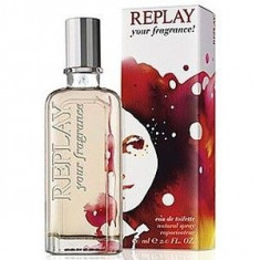 Replay Your Fragrance! for her EDT 40 ml pentru femei - Parfum femeie Replay, Apa de toaleta