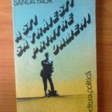 G1 Sanda Faur - A sti sa traiesti printre oameni - Roman, Anul publicarii: 1983