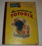 Les aventures de Totorix , 1952, coperte cartonate, benzi desenate