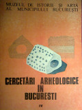Cercetari arheologice in Bucuresti IV, Alta editura