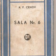 (C4339) SALA NR. 6 DE A. P. CEHOV, editura CARTEA RUSA, 1945, traducere de prof. S. SANIELEVICI - Carte veche