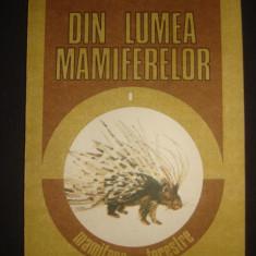 DUMITRU MURARIU - DIN LUMEA MAMIFERELOR - MAMIFERE TERESTRE, Alta editura