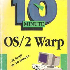 (C4329) 10 MINUTE, OS/2 WARP DE JENNIFER FULTON, editura TEORA, 1995