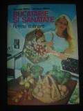 NICOLAE MIHAI, ADRIANA MIHAI - BUCATARIE SI SANATATE - RETETE CULINARE, Alta editura, Mihai Nicolae