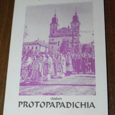PETRU MAIOR - PROTOPAPADICHIA. puterea, drepturile sau privilegheoanele protopopilor celor romanesti din ardeal - Carte mitologie