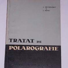 TRATAT DE POLAROGRAFIE- J. HEYROVSKI, J.KUTA - Carte Fizica