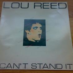 LOU REED - I CAN`T STAND IT ( EX The Velvet Underground ) (1982, RCA, Made in UK) vinil vinyl - Muzica Rock
