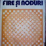 Mircea Malita - Fire si noduri - Roman