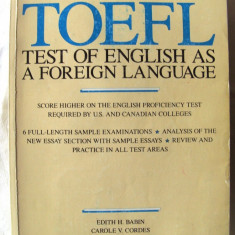 TOEFL. TEST OF ENGLISH AS A FOREIGN LANGUAGE, Ed.IV, 1987. Format mare, 400 pag. - Curs Limba Engleza