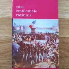 JEAN STAROBINSKI - 1789. EMBLEMELE RATIUNII (Meridiane, 1990) - Istorie