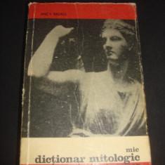 ANCA BALACI - MIC DICTIONAR MITOLOGIC GRECO ROMAN