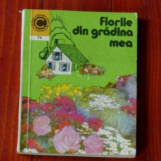 Carte - Florile din gradina mea - 1975- 176 pagini - Carte gradinarit