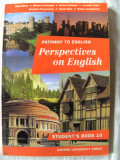 """Pathway to English. PERSPECTIVES ON ENGLISH. Student's Book 10"", R. Balan, 1997"