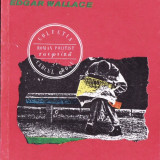 DENUNTATORUL de EDGAR WALLACE - Roman