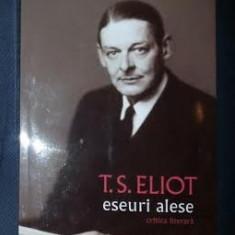 T. S. Eliot ESEURI ALESE Ed. Humanitas 2010