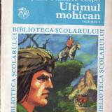 ULTIMUL MOCHICAN de JAMES FENIMORE COOPER VOLUMUL 1 - Roman, Anul publicarii: 1979
