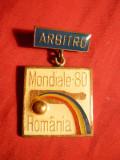 Insigna- Campionat Mondial Popice1980 Romania - Arbitru- F.Rara!