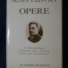 I. Slavici OPERE vol. 6 Memorialistica ed. de lux velina - Carte de colectie