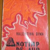 Valentina Dima - Anotimp de aur - Roman, Anul publicarii: 1972