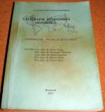 GEOGRAFIE ECONOMICA MONDIALA - Coord. Prof. Univ. Silviu Negut
