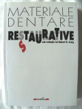 """MATERIALE DENTARE RESTAURATIVE"", Robert G. Craig, 2001. Absolut  noua"