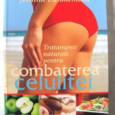 TRATAMENTE NATURALE PENTRU COMBATEREA CELULITEI, J. Casademunt, 2010. Carte noua - Carte tratamente naturiste