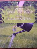 PIPPA GREENWOOD - 1001 DE IDEI PENTRU GRADINA TA (Allfa, 2008), Alta editura