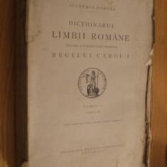 DICTIONARUL LIMBII ROMANE * Tomul I, Partea II