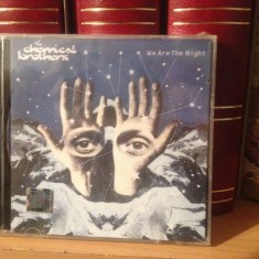 THE CHEMICAL BROTHERS - WE ARE THE NIGHT CD NOU/SIGILAT (2007) - Muzica Rock virgin records