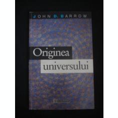 JOHN D. BARROW - ORIGINEA UNIVERSULUI