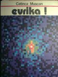 Catinca Muscan - Evrika !